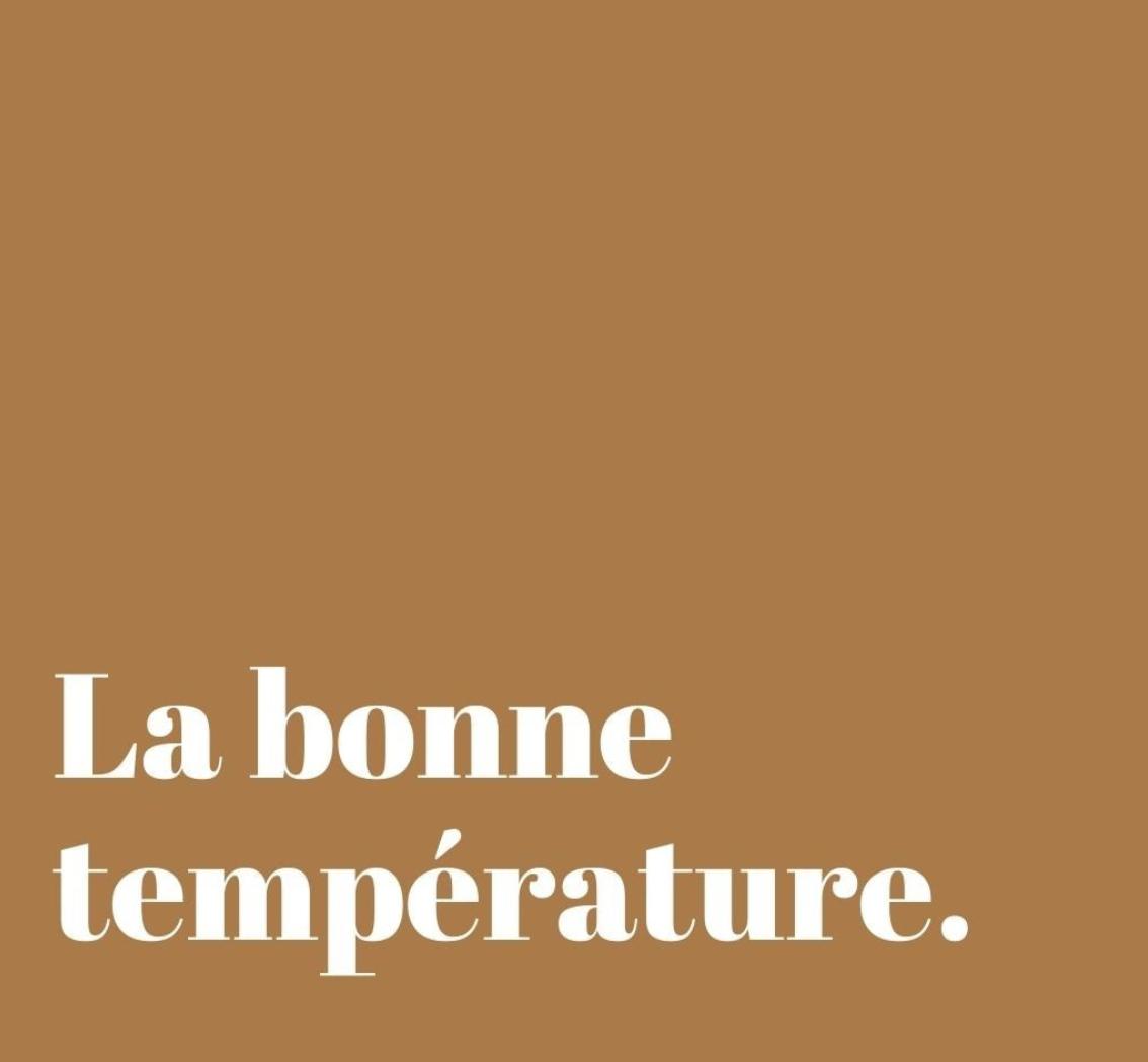 La bonne température | Soif. | Ateliers dégustation, vente de vins et spiritueux à Limoges